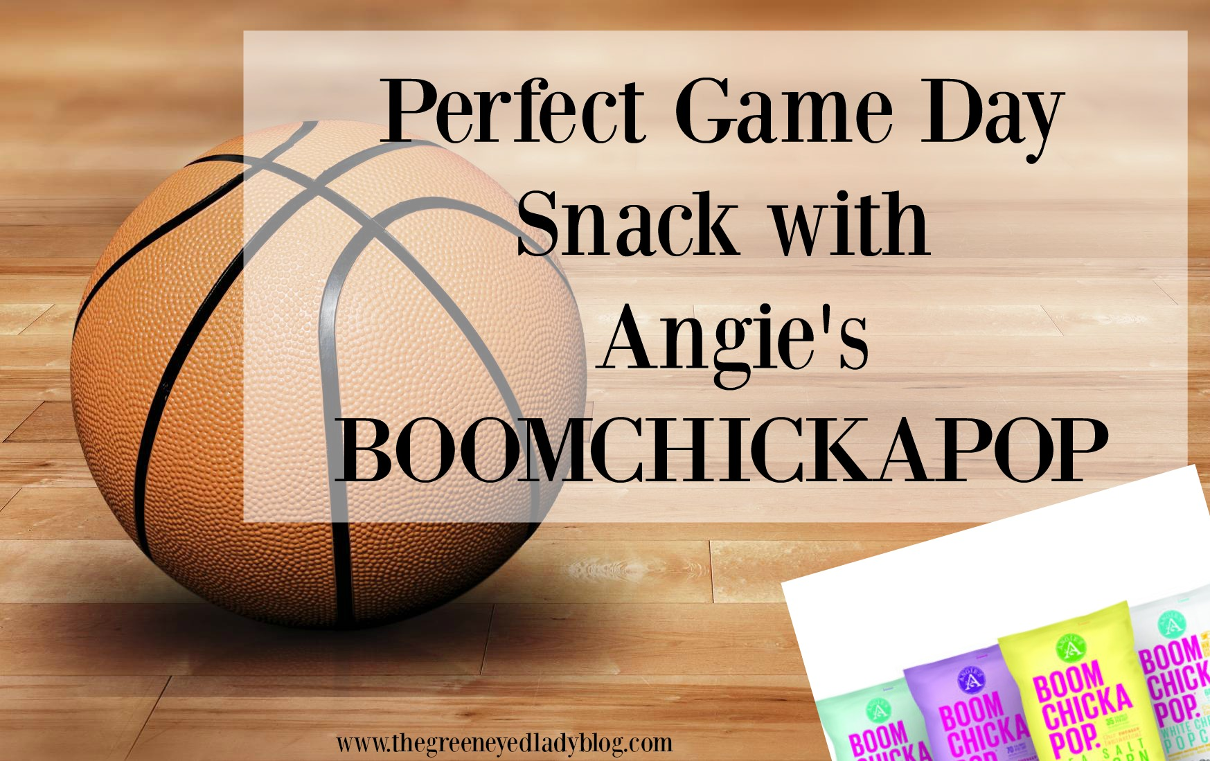 Perfect Game Day Snack With Angie S Boomchickapop The Green Eyed Lady Blog