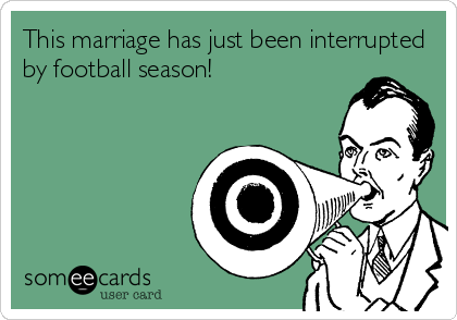 Marriage&FootballSeason