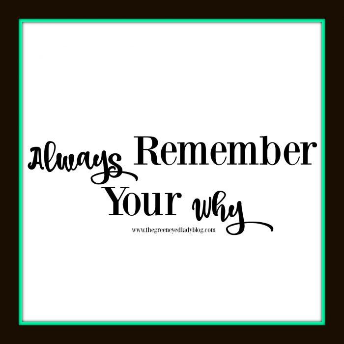 alwaysrememberyourwhy