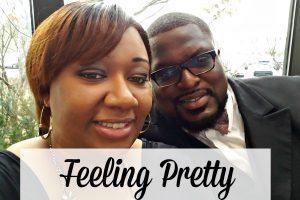 Feeling Pretty Again…