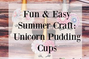 Fun & Easy Summer Craft: Unicorn Pudding Cups