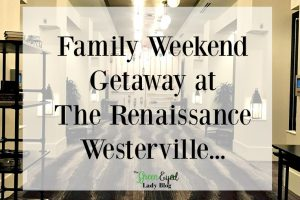 Family Stay at Renaissance Westerville…