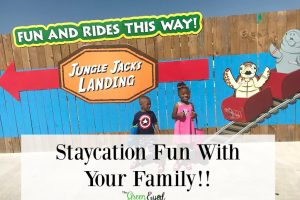 Staycation Fun With Your Family