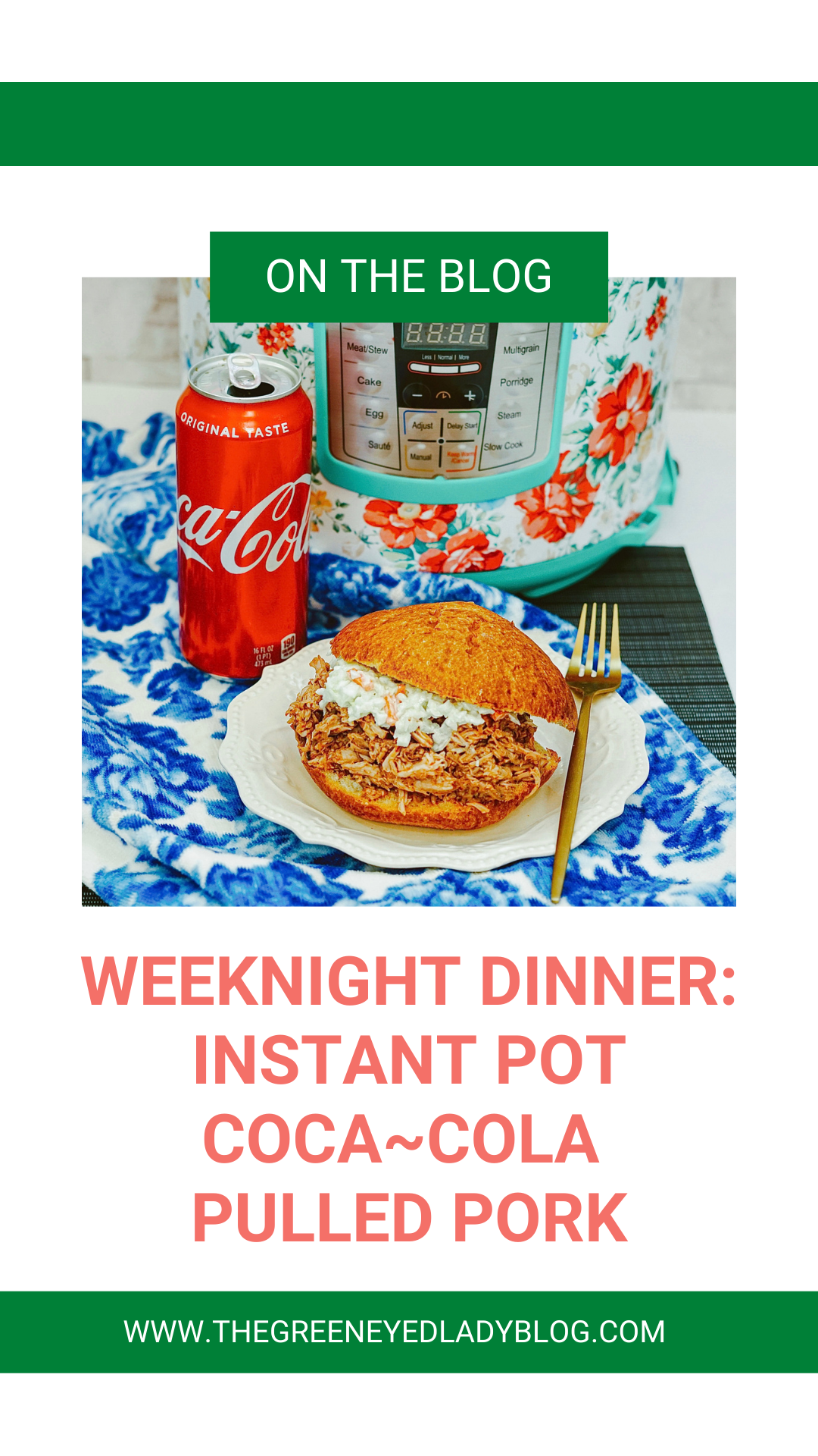 Weeknight Dinner: Instant Pot Coca~Cola Pulled Pork